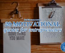 20 Motivational Quotes For Entrepreneurs