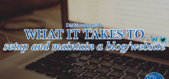 What It Takes To Setup And Maintain A Blog/Website (Detailed)